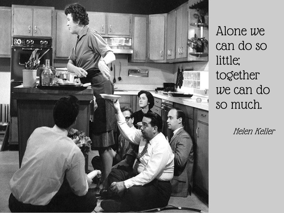 Julia Child and Teamwork