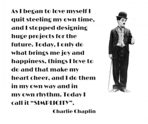 Love yourself Charlie Chaplin Quotes