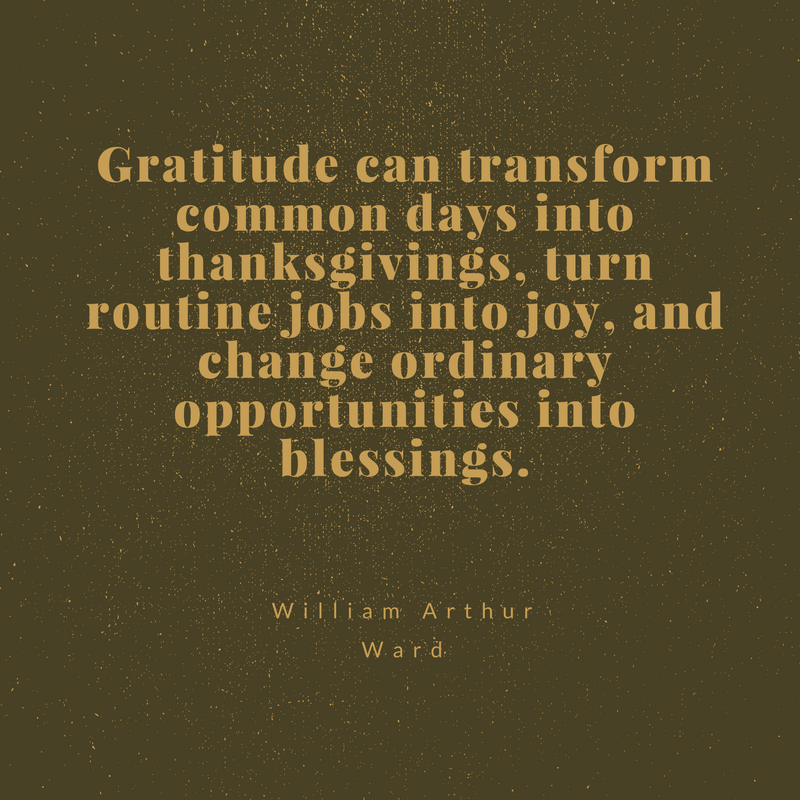 gratitude transforms william arthur ward quote