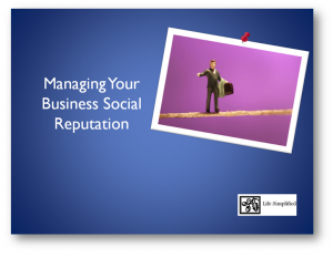 Life Simplified: Managing Your Business Social Reputation